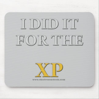 I Did it For the XP Mouse Pad
