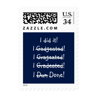 I did it Funny Misspelling Graduate Graduation Day Postage