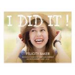 I Did It! Graduation Announcement /Invite Post Card