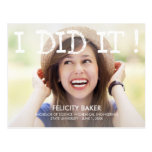 I Did It! Graduation Announcement - White Postcard