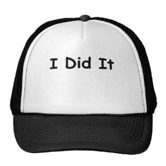 I Did It Hats