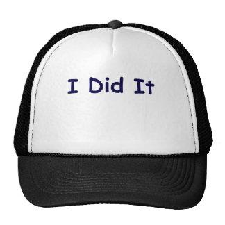 I Did It Hat