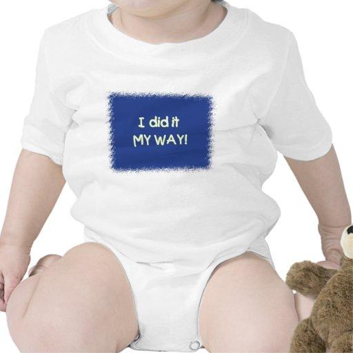 I did it My Way (infant) T-shirts