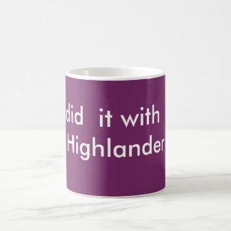 I did it with a Highlander Classic White Coffee Mug
