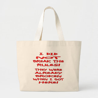 I Did Not Break The Rules They Were Already Broken Canvas Bag