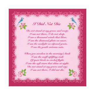 I Did Not Die Bereavement Print Canvas