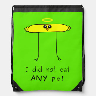 I did not eat ANY pie chick Drawstring Backpack