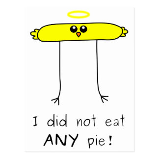 I did not eat ANY pie chick Postcard