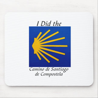 I Did the Camino de Santiago Mouse Pad