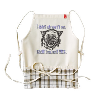 I didn't ask you if I can Zazzle HEART Apron