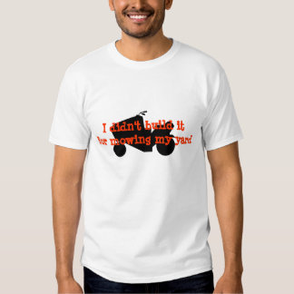 I didn't Build It for Mowing (Lawnmower Racing) Tshirt