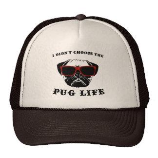 I Didn't Choose The Pug Life Cool Dog Trucker Hat