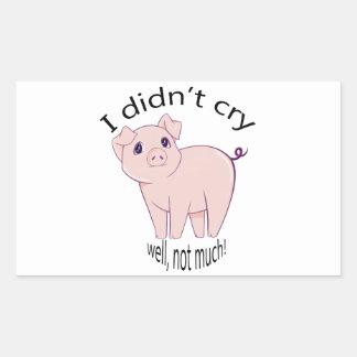 I didn't cry, well, not much! cute piggy art rectangular sticker