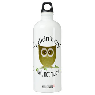 I didn't cry, well, not much! funny cute Owl art SIGG Traveler 1.0L Water Bottle