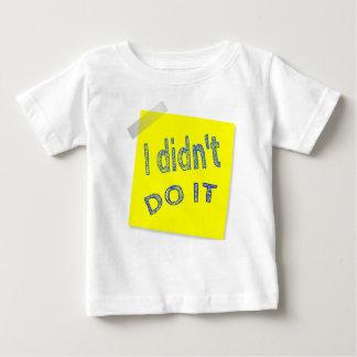 I Didn't Do It Baby T-Shirt