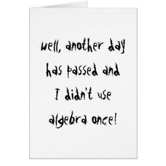 I Didn't Use Algebra Card