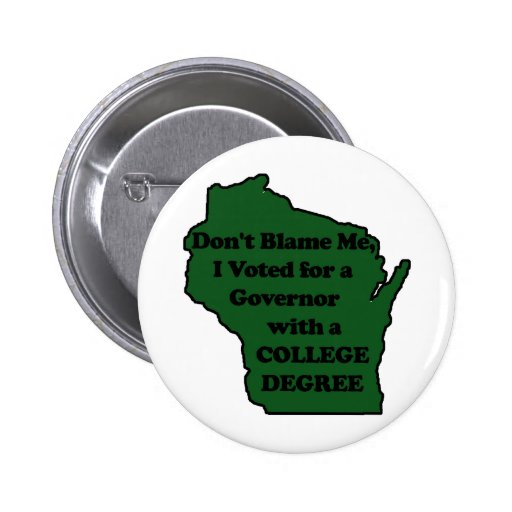 I didn't Vote for Walker Green Pin