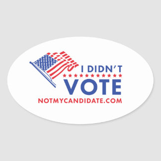 I Didn't Vote Political Sticker