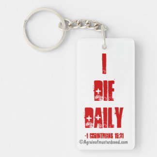 I Die Daily Bible Quote Keychain
