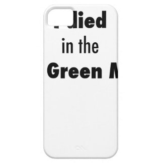 I Died in the Bowling Green Massacre iPhone SE/5/5s Case