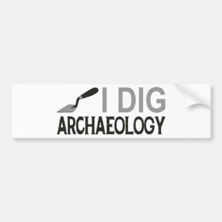 I Dig Archaeology Bumper Sticker