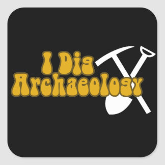 I Dig Archaeology Square Sticker