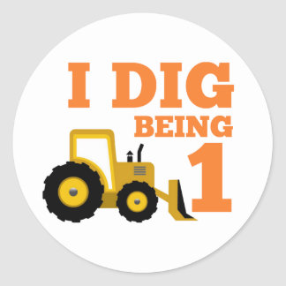 I Dig Being 1 Classic Round Sticker