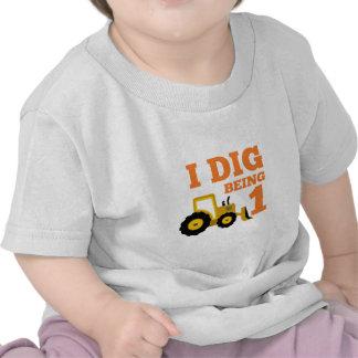 I Dig Being 1 Tee Shirts