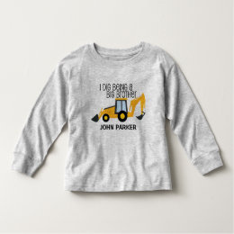 I dig being a big brother construction truck NAME Toddler T-shirt
