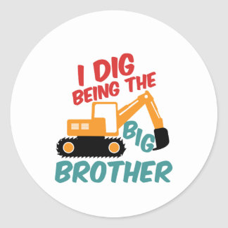 I Dig Being Big Brother Excavator Tractor Cartoon Classic Round Sticker