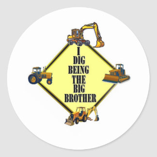 i dig being the Big Brother Round Stickers