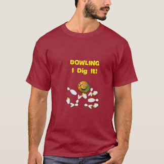 I Dig Bowling T-Shirt