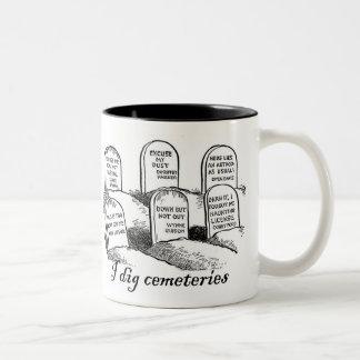 I Dig Cemeteries Two-Tone Coffee Mug