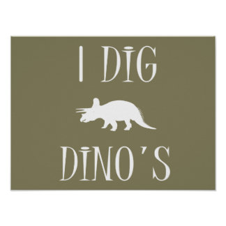 """I Dig Dino's Poster 16"""" x 12"""" - Dinosaurs"""