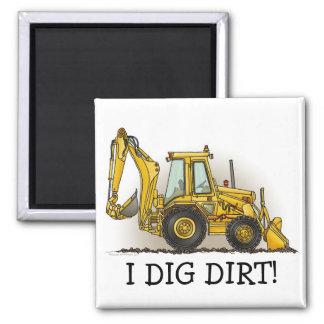 I Dig  Dirt Backhoe Magnet