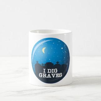 I Dig Graves Coffee Mug