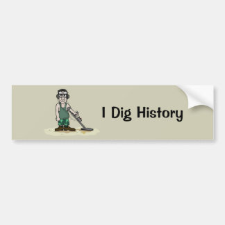 I Dig History Metal Detecting Guy Bumper Sticker