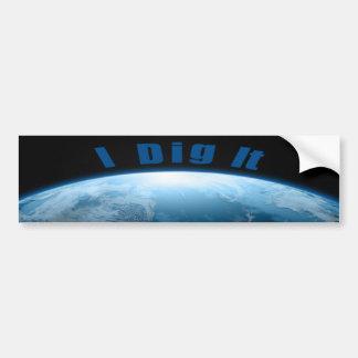 I Dig It Earth Metal Detecting bumper sticker