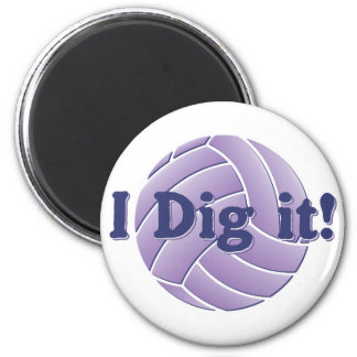 I dig it - Volleyball Magnet