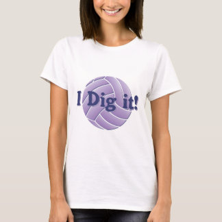 I dig it - Volleyball T-Shirt