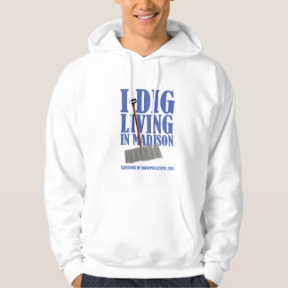 I DIG LIVING IN  ISON Hoodie