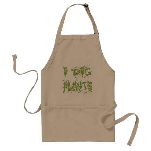 I Dig Plants Funny Gardener Saying Apron Aprons