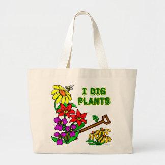 I Dig Plants Gardener Saying Large Tote Bag