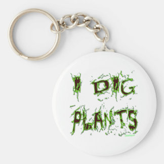 I Dig Plants Gardener Slogan Keychain