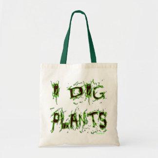 I Dig Plants Gardener Slogan Tote Bag