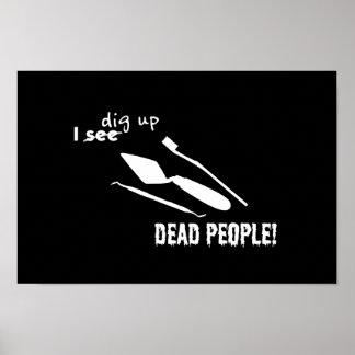 I Dig Up Dead People! Poster