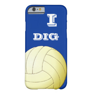 I DIG VOLLEYBALL iPhone 6 case