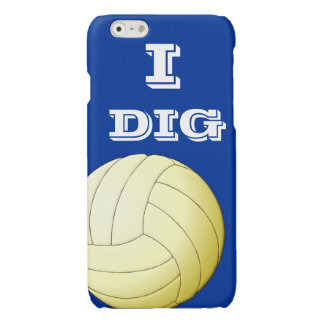 I Dig Volleyball  iPhone 6 Glossy iPhone 6 Case