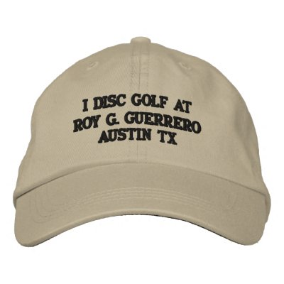 I DISC GOLF AT ROY G. GUERRERO EMBROIDERED HATS