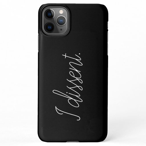"""I dissent"" RBG phone case"